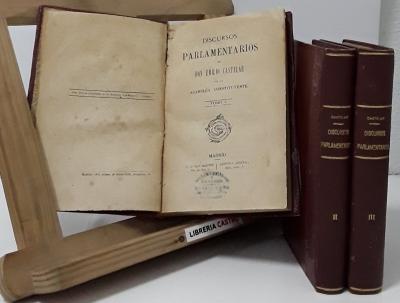 Discursos parlamentarios (III tomos) - Emilio Castelar