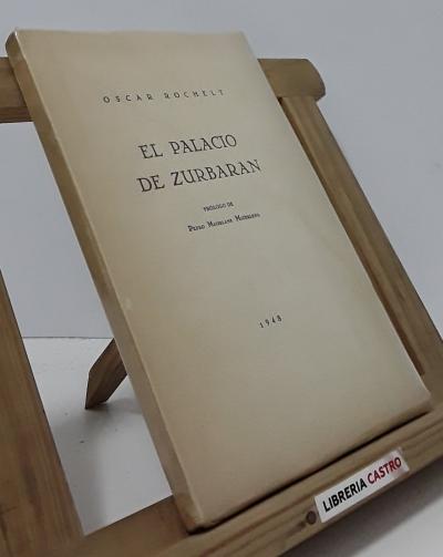 El Palacio de Zurbarán (edición numerada) - Oscar Rochelt