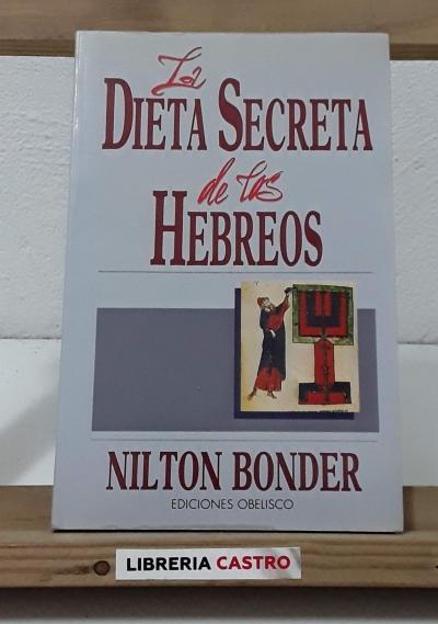 La dieta secreta de los hebreos - Nilton Bonder