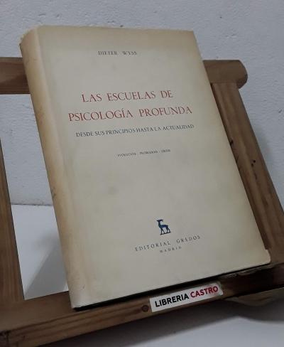 Las escuelas de psicología profunda, desde sus principios hasta la actualidad. - Dieter Wyss