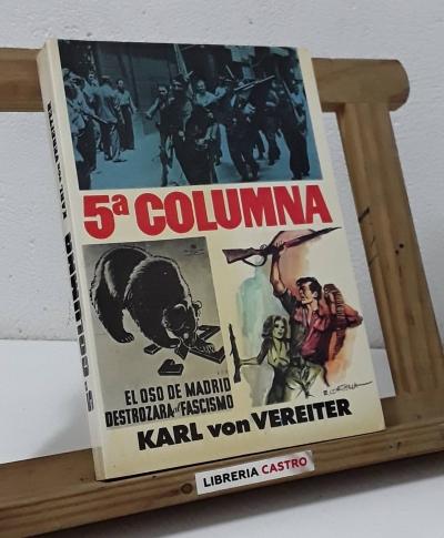 5ª Columna - Karl von Vereiter