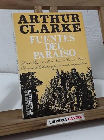 Fuentes del paraíso - Arthur C. Clarke
