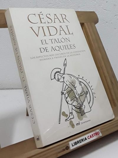 El talón de Aquiles - César Vidal