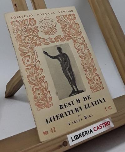 Resum de literatura llatina - Carles Riba