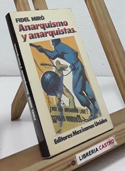 Anarquismo y anarquistas - Fidel Miró