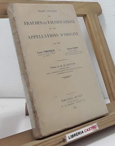 Traité pratique des Fraudes et Falsifications et des Appellations d´Origine - Louis Virenque et Albert Bonn