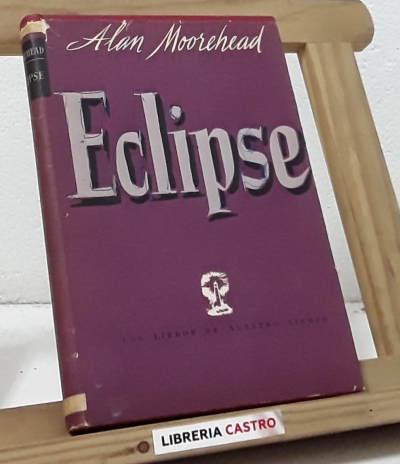 Eclipse - Alan Moorehead