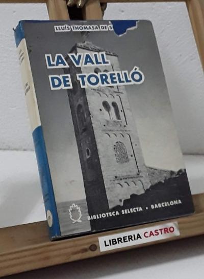 La vall de Torelló - Lluís Thomasa de Subirà