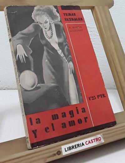 La magia y el amor - A. Martín de Lucenay
