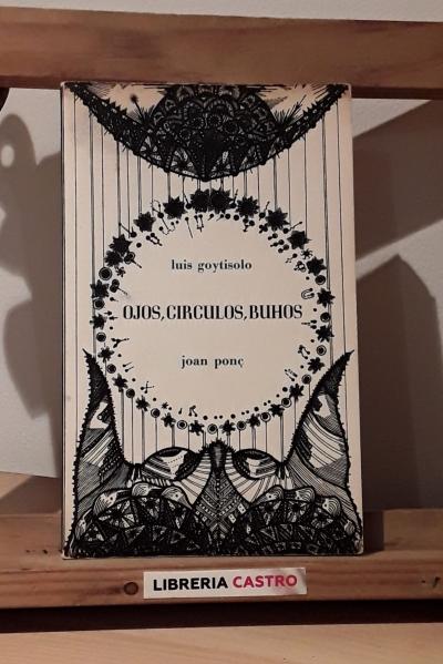 Ojos, círculos, buhos - Luis Goytisolo
