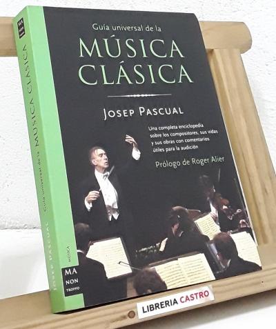 Guía universal de la Música Clásica - Josep Pascual