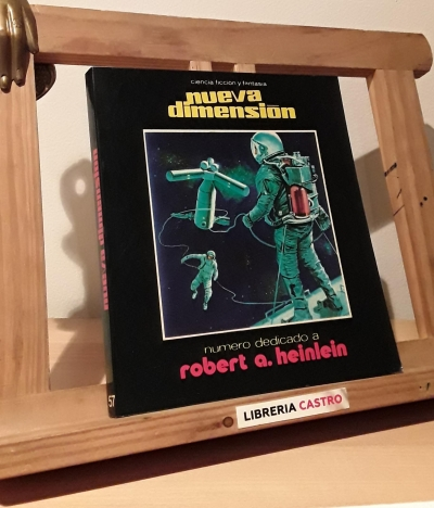 Nueva Dimensión Nº 57. Dedicado a Robert A. Heinlein - Varios
