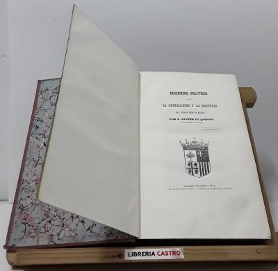 Discursos políticos sobre la legislación y la historia del antiguo Reino de Aragón - Javier de Quinto