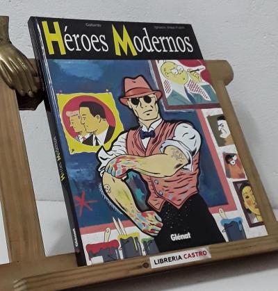 Héroes Modernos - Gallardo e Ignacio Vidal-Folch