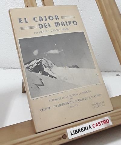 El cajón del Maipo - Genaro Gascón Arnal