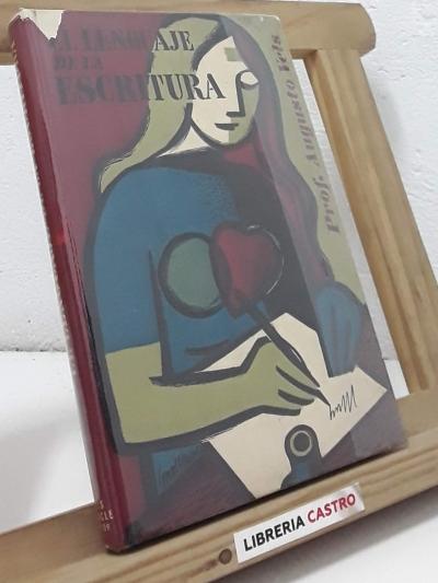 El lenguaje de la escritura (dedicado por el autor) - Augusto Vels
