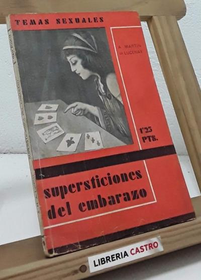 Supersticiones del embarazo - A. Martín de Lucenay
