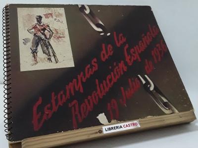 Estampas De La Revolucion Espanola: 19 Julio De 1936 - Varios