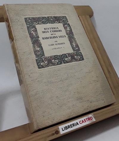 Història dels carrers de la Barcelona vella (II volums) - Lluís Almerich