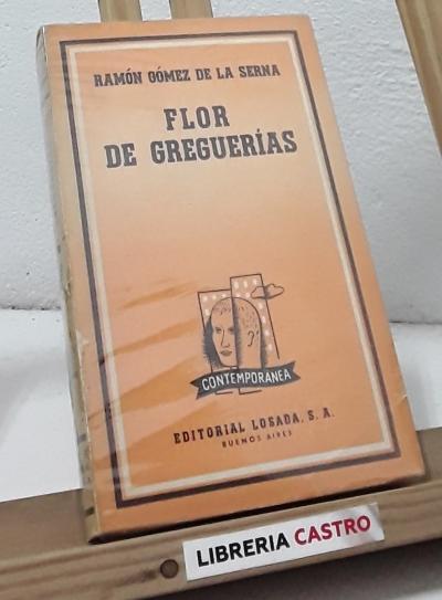 Flor de Greguerías 1910-1958 - Ramón Gómez de la Serna