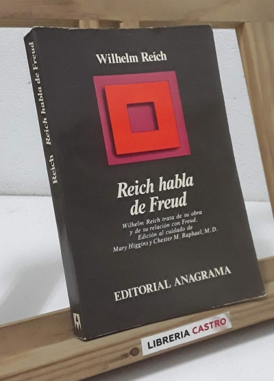 Reich habla de Freud - Wilhem Reich