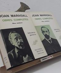 Joan Maragall. Obres completes. I Obra Catalana. II Obra castellana (II Volums) - Joan Maragall
