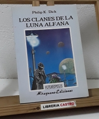 Los clanes de la luna Alfana - Philip K. Dick