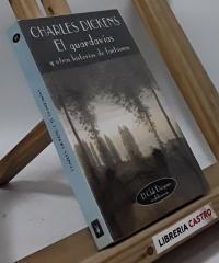 El guardavías y otras historias de fantasmas - Charles Dickens