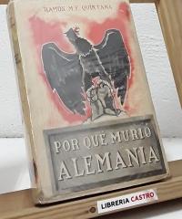 Por qué murió Alemania - Ramón M.E. Quintana