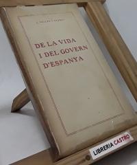 De la vida i del govern d´Espanya - Joan Vallès i Pujals