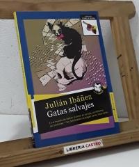 Gatas salvajes - Julián Ibáñez