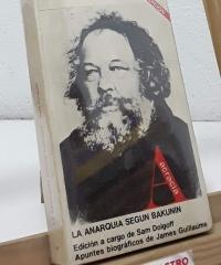 La anarquia según Bakunin - Mijail Bakunin