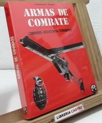 Armas de combate. Comandos - Resistencia - Terrorismo - Dominique Venner