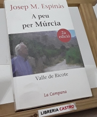A peu per Múrcia. Valle de Ricote - Josep Mª Espinàs