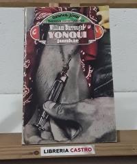 "Yonqui ""junkie"" - William S. Burroughs"