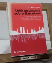 1000 testimonis sobre Barcelona - Lluís Permanyer