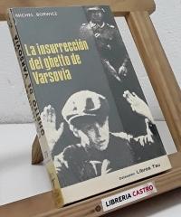 La insurrección del ghetto de Varsovia - Michel Borwicz