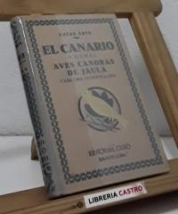 El Canario y demás aves cantoras de jaula - Lucas Soto