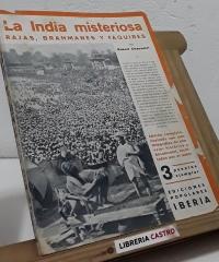 La India misteriosa. Rajás, Brahmanes y Faquires - Robert Chauvelot