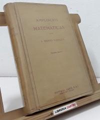 Ampliación de matemáticas para químicos, electricistas y mecánicos - I. Rubio Sanjuan