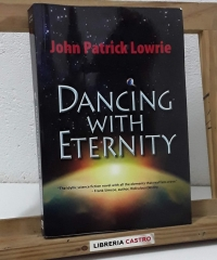 Dancing with eternity - John Patrick Lowrie