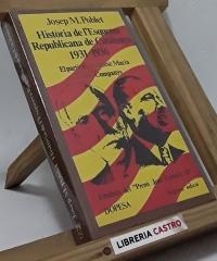 Història de l´Esquerra Republicana de Catalunya. 1931-1936 - Josep M. Poblet