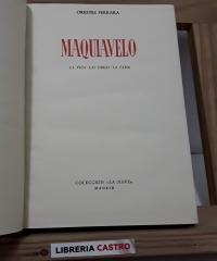 Maquiavelo. La vida. Las Obras. La Fama - Orestes Ferrara
