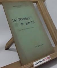 Los pescadors de Sant Pol (quadro lirich en dos actes) - Frederich Soler y Hubert (Serafí Pitarra)