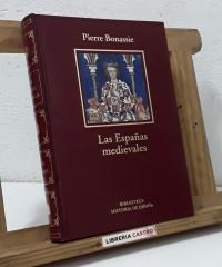 Las Españas medievales - Pierre Bonassie