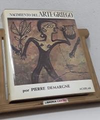 Nacimiento del Arte Griego - Pierre Demargne