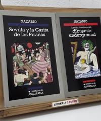 La vida cotidiana del dibujante underground y Sevilla y la casita de las pirañas (II Tomos) - Nazario