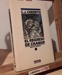 El regreso de Chanur. Saga de Chanur 4 - C. J. Cherryh