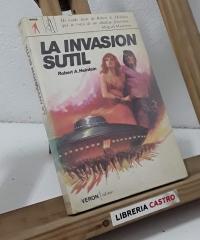 La invasión sutil - Robert A. Heinlein