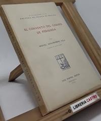 El Convento del Carmen de Peralada (edición numerada en papel registro S. Torras Domenech) - Miguel Golobares Vila